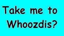 Whoozdis?
